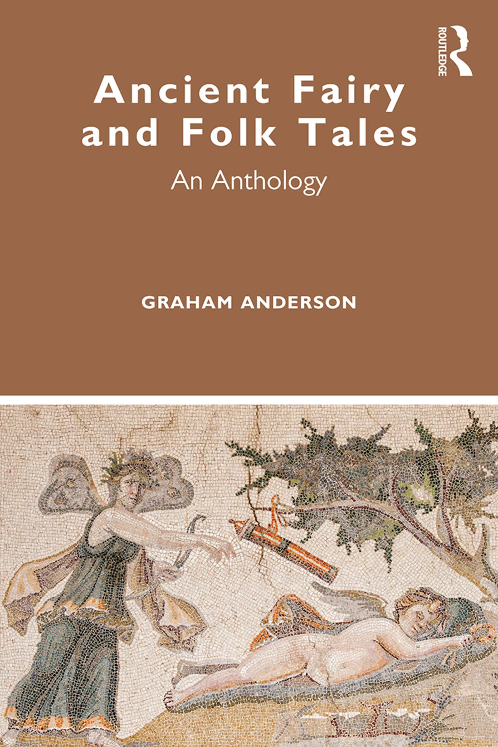 Ancient Fairy and Folk Tales: An Anthology book cover
