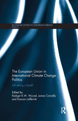 The European Union in International Climate Change Politics: Still Taking a Lead? book cover