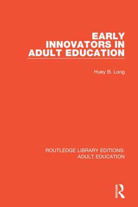 Early Innovators in Adult Education: 1st Edition (Hardback) book cover