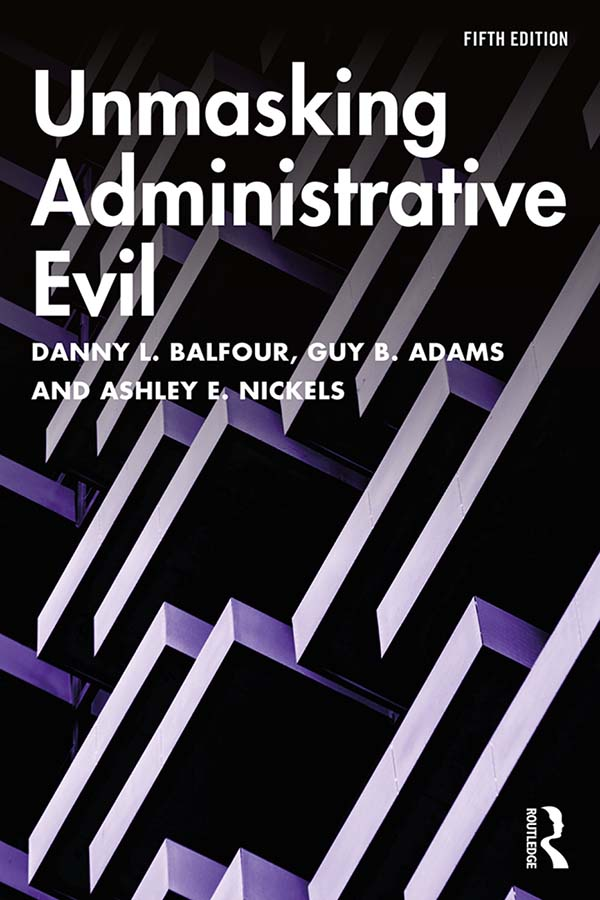 Unmasking Administrative Evil book cover