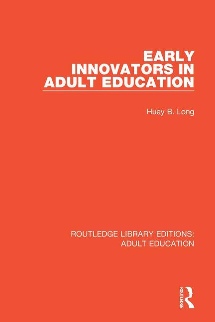 Early Innovators in Adult Education