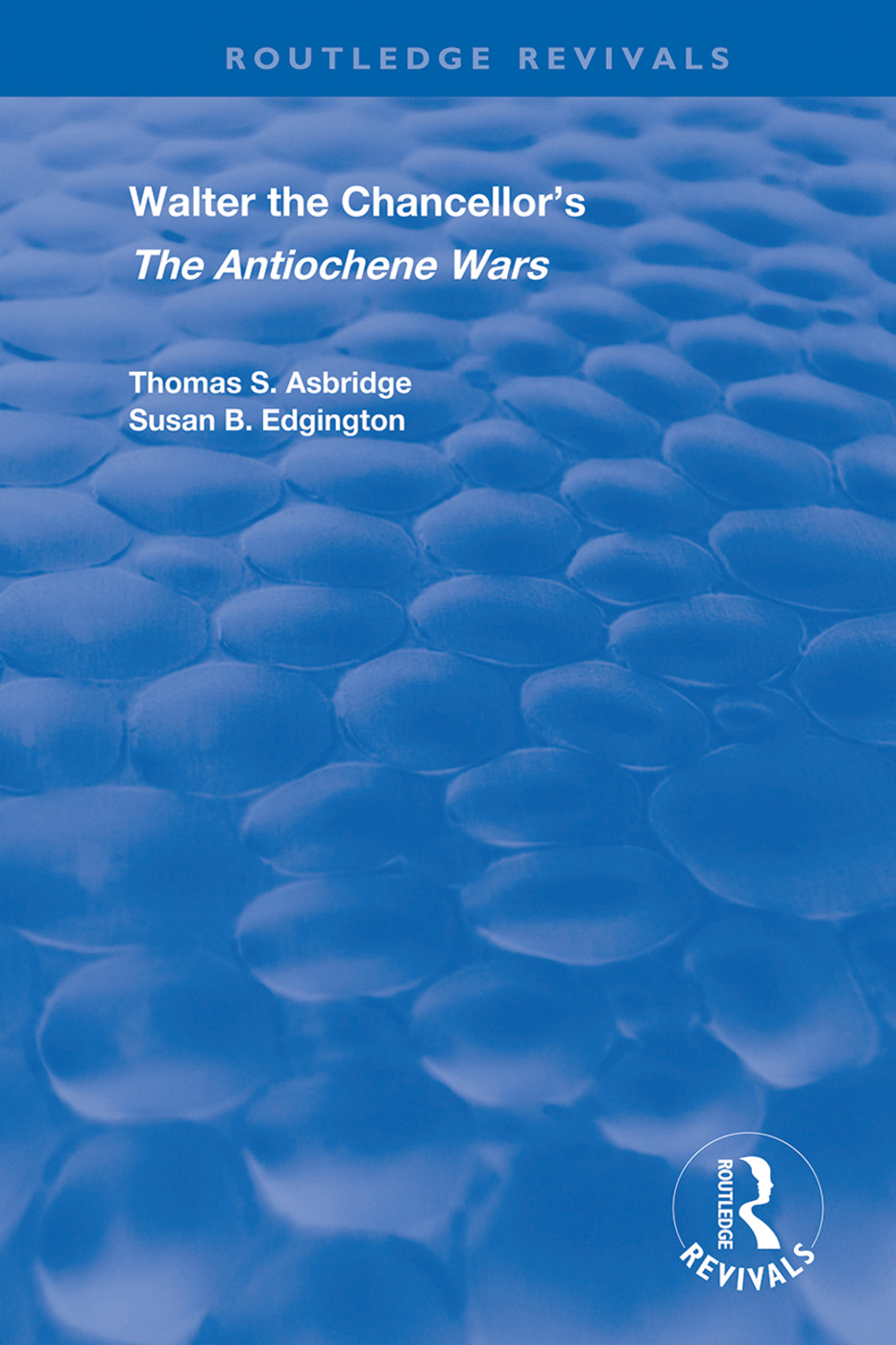 Walter the Chancellor's The Antiochene Wars
