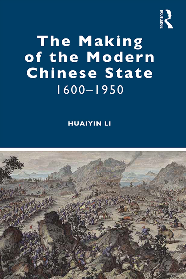 The Making of the Modern Chinese State: 1600–1950 book cover