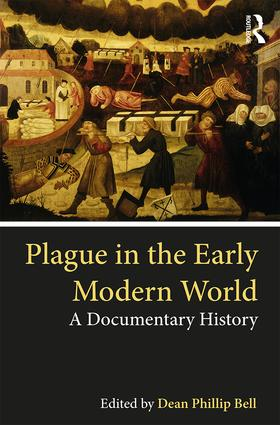 Plague in the Early Modern World: A Documentary History book cover