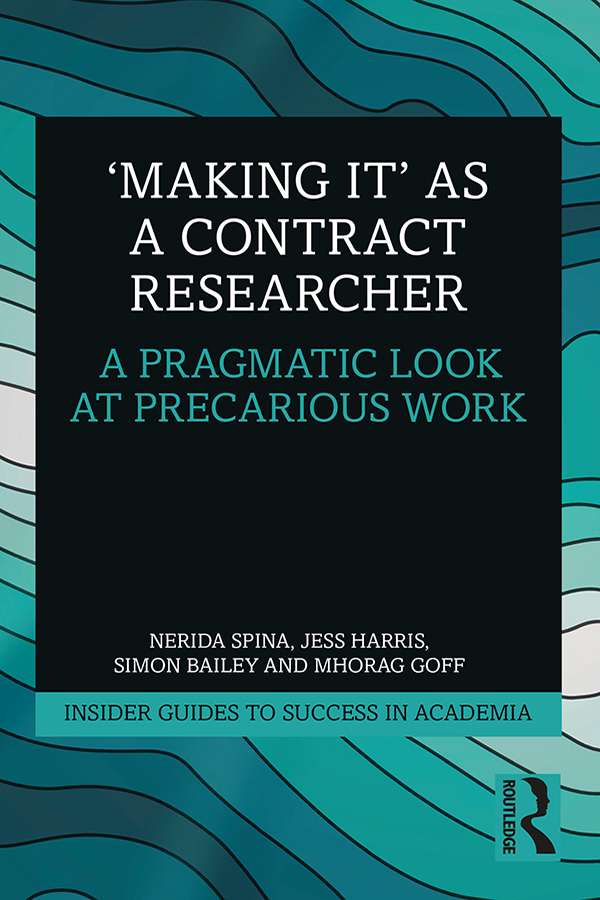 'Making It' as a Contract Researcher: A Pragmatic Look at Precarious Work book cover