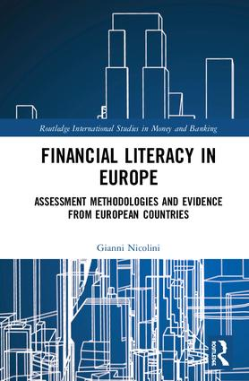 Financial Literacy in Europe: Assessment Methodologies and Evidence from European Countries book cover