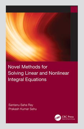 Novel Methods for Solving Linear and Nonlinear Integral Equations book cover
