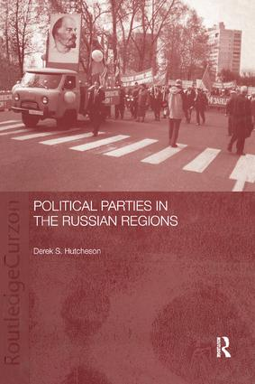 Political Parties in the Russian Regions: 1st Edition (Paperback) book cover