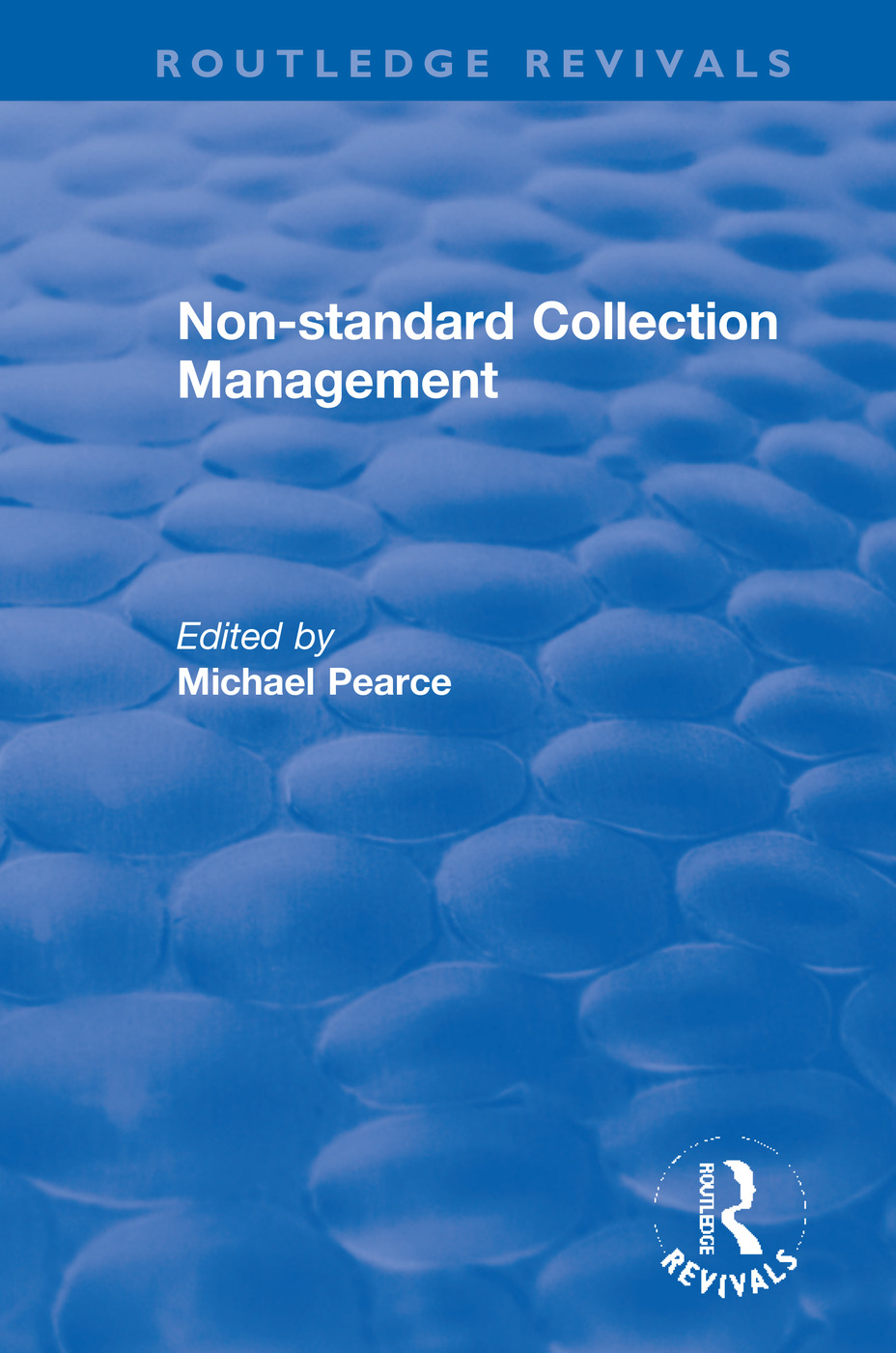 Non-standard Collection Management: 1st Edition (Paperback) book cover