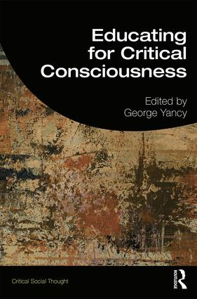 Educating for Critical Consciousness book cover