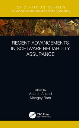 Recent Advancements in Software Reliability Assurance: 1st Edition (Hardback) book cover