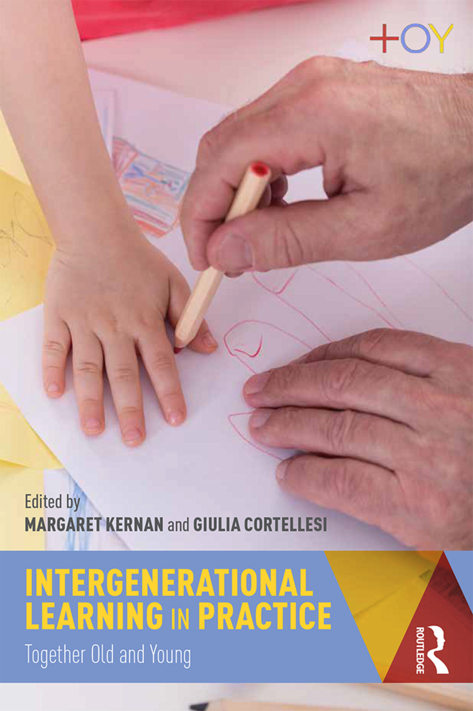 Intergenerational Learning in Practice: Together Old and Young book cover