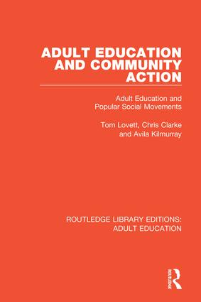 Adult Education and Community Action: Adult Education and Popular Social Movements, 1st Edition (Hardback) book cover
