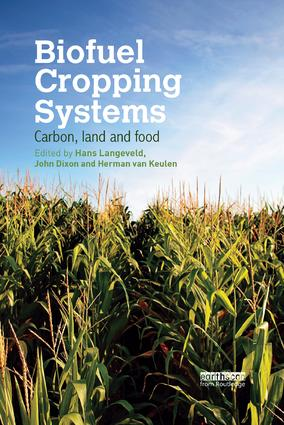 Biofuel Cropping Systems: Carbon, Land and Food book cover