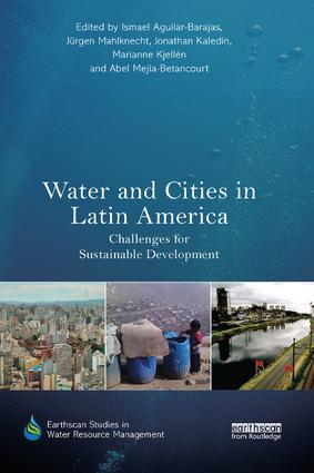 Water and Cities in Latin America: Challenges for Sustainable Development book cover