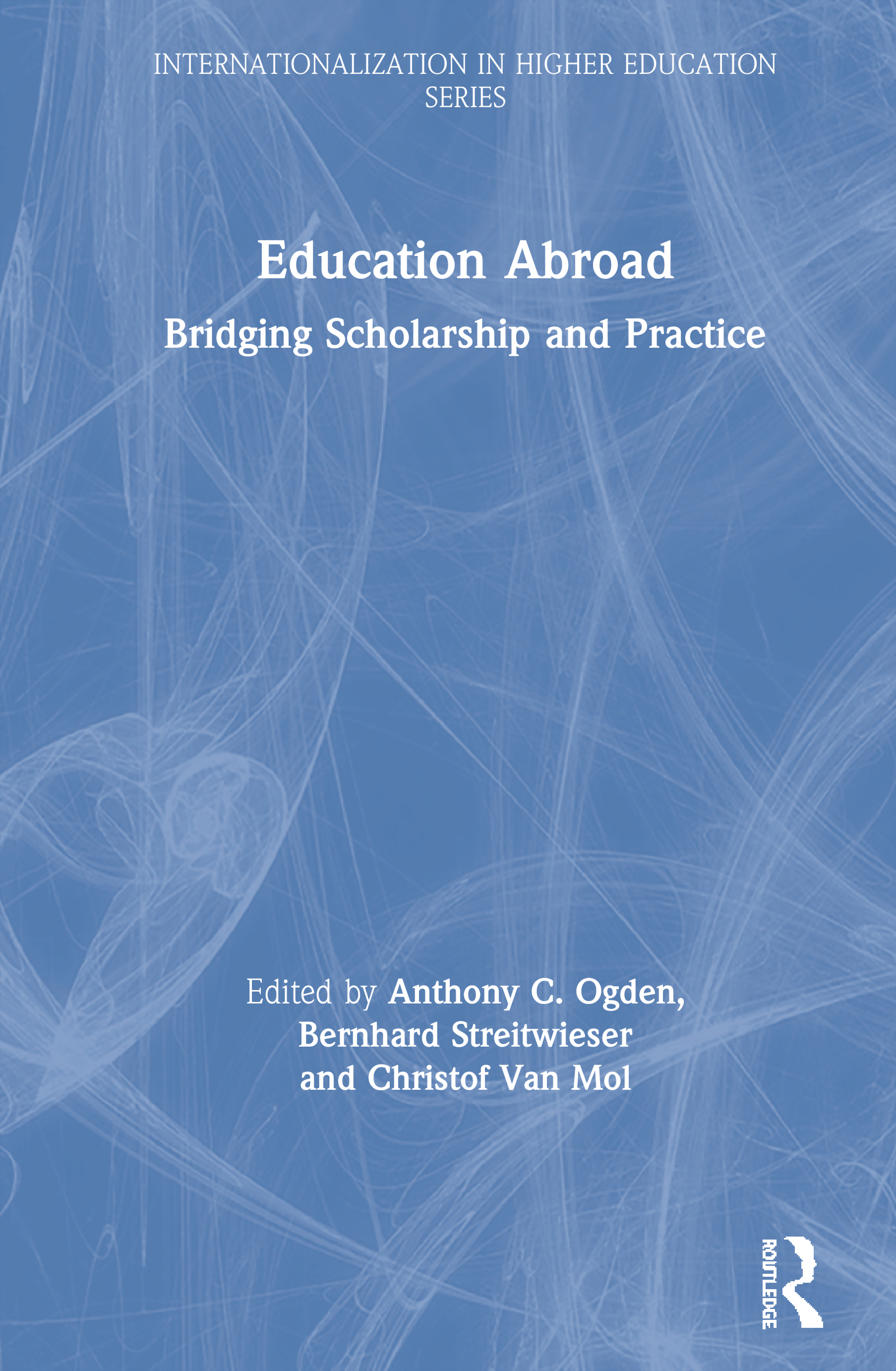 Education Abroad: Bridging Scholarship and Practice, 1st Edition (Paperback) book cover