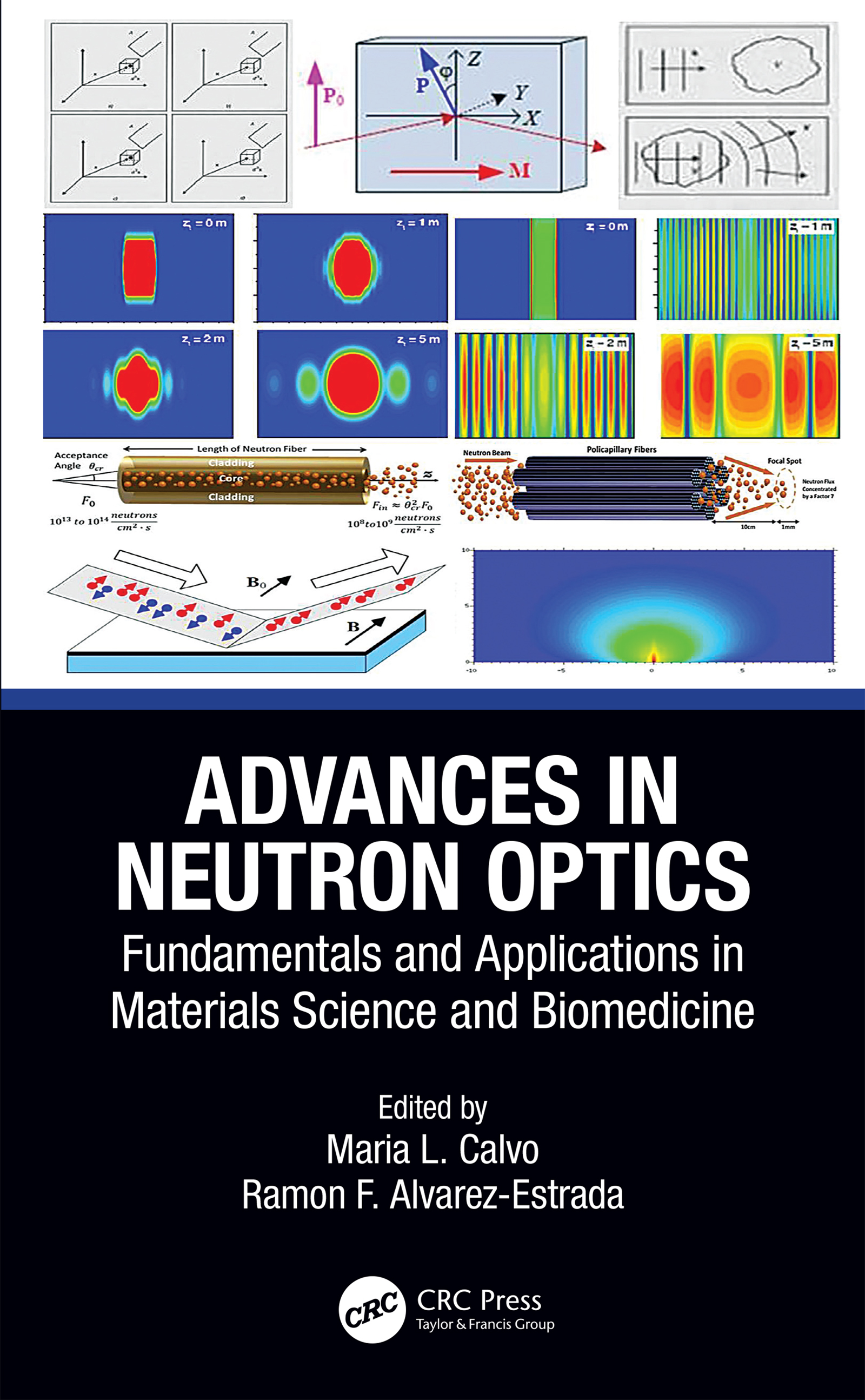 Advances in Neutron Optics: Fundamentals and Applications in Materials Science and Biomedicine book cover