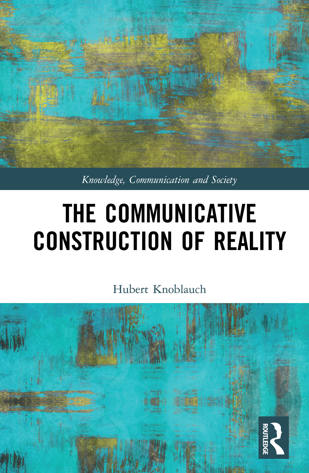 The Communicative Construction of Reality book cover