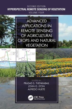 Advanced Applications in Remote Sensing of Agricultural Crops and Natural Vegetation book cover