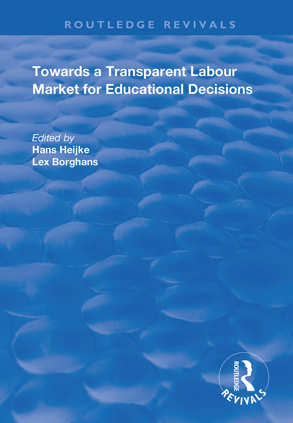 Towards a Transparent Labour Market for Educational Decisions book cover
