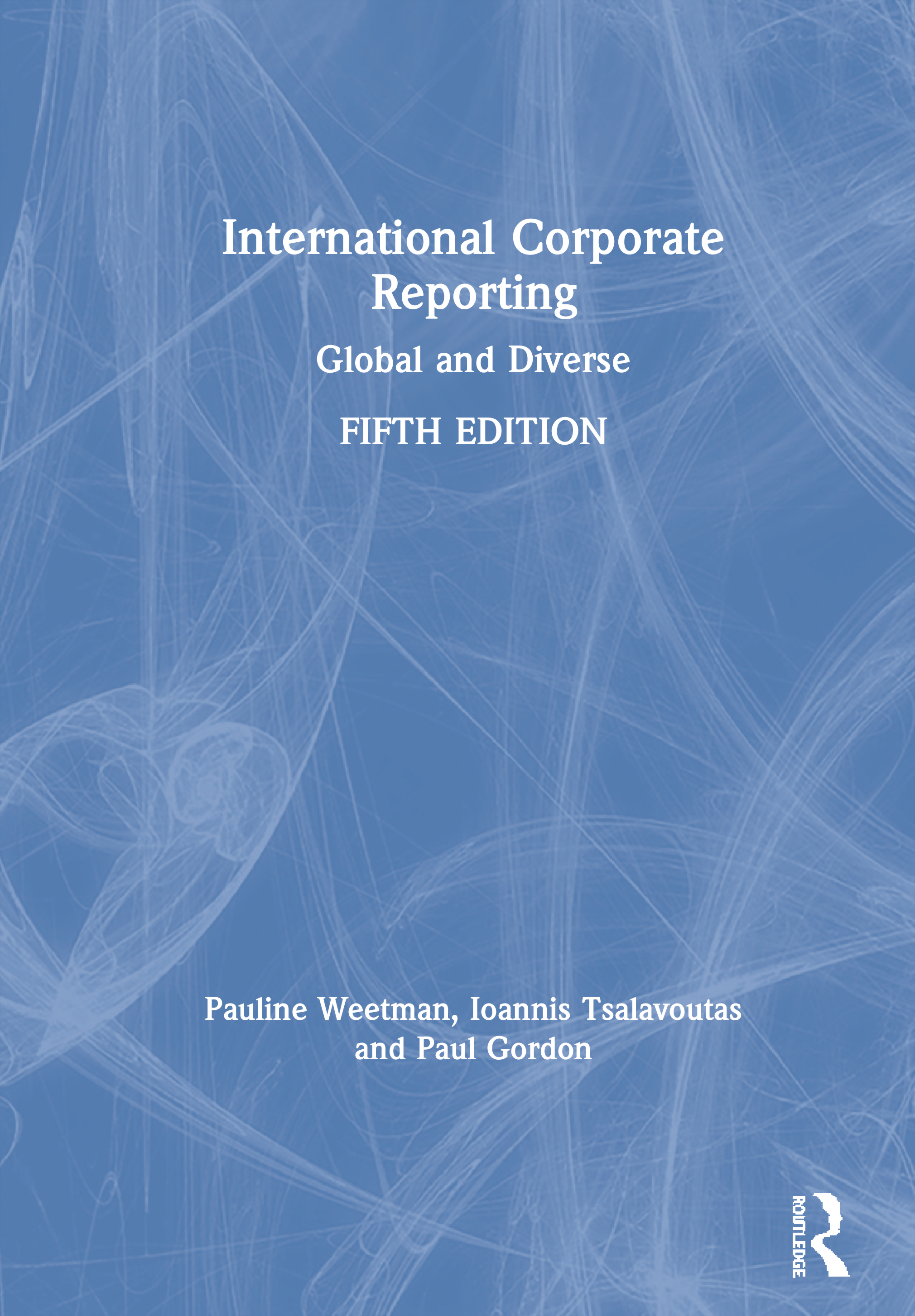 International Corporate Reporting: Global and Diverse, 5th Edition (Paperback) book cover