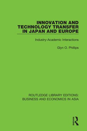 Innovation and Technology Transfer in Japan and Europe: Industry-Academic Interactions, 1st Edition (Hardback) book cover