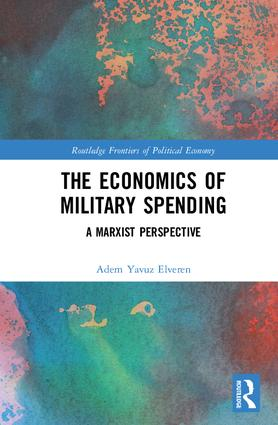 The Economics of Military Spending: A Marxist Perspective book cover