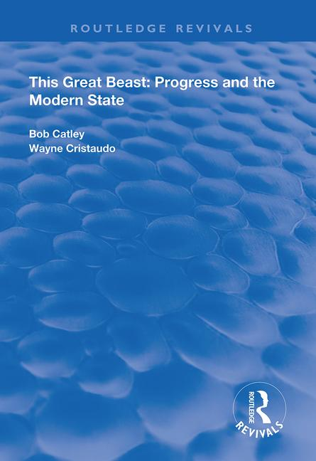 This Great Beast: Progress and the Modern State book cover