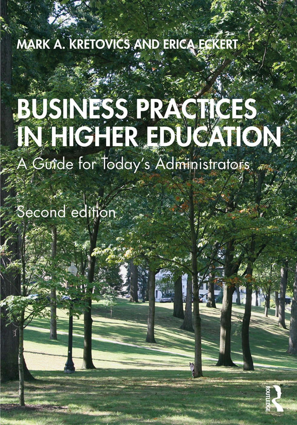 Business Practices in Higher Education: A Guide for Today's Administrators, 2nd Edition (Paperback) book cover