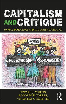Capitalism and Critique: Unruly Democracy and Solidarity Economics book cover