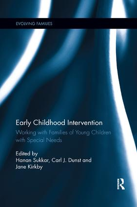 Early Childhood Intervention: Working with Families of Young Children with Special Needs, 1st Edition (e-Book) book cover
