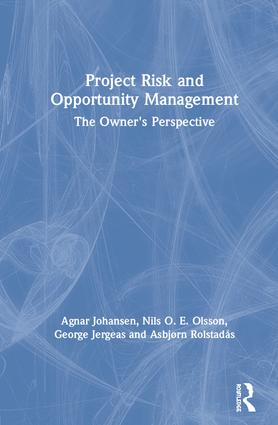 Project Risk and Opportunity Management: The Owner's Perspective book cover