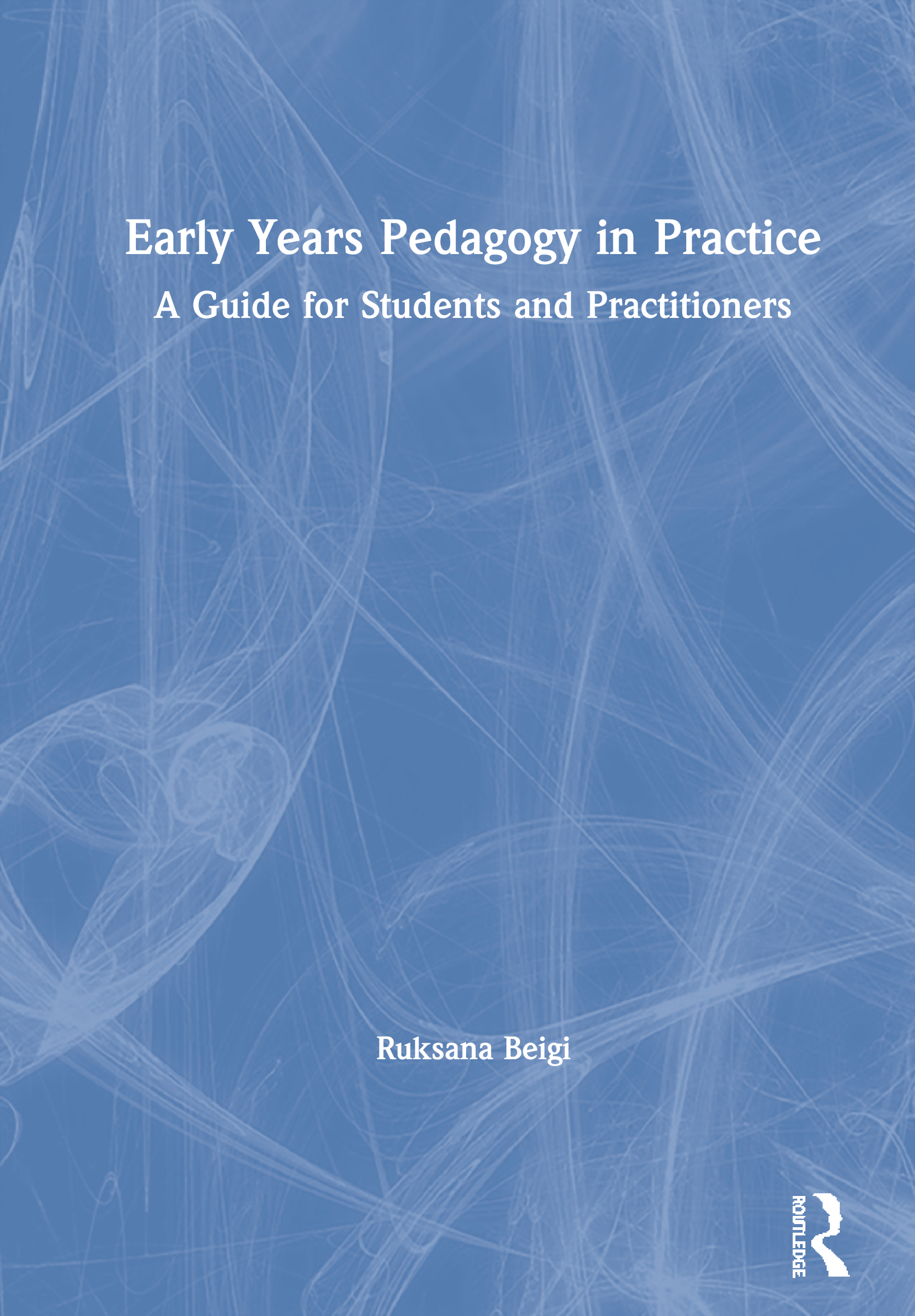 Early Years Pedagogy in Practice: A Guide for Students and Practitioners book cover