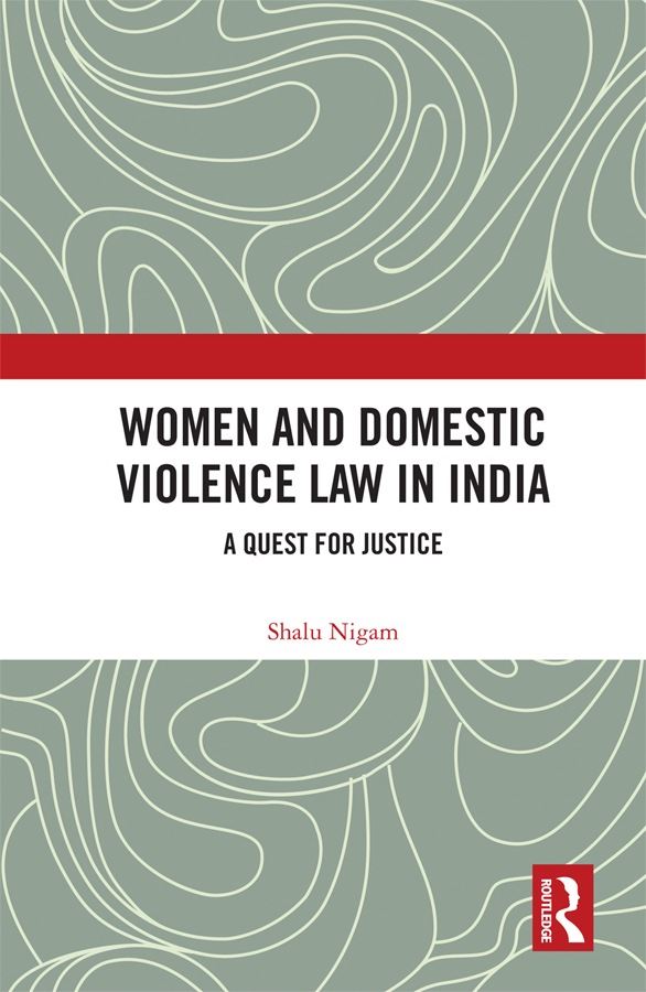 Women and Domestic Violence Law in India: A Quest for Justice book cover