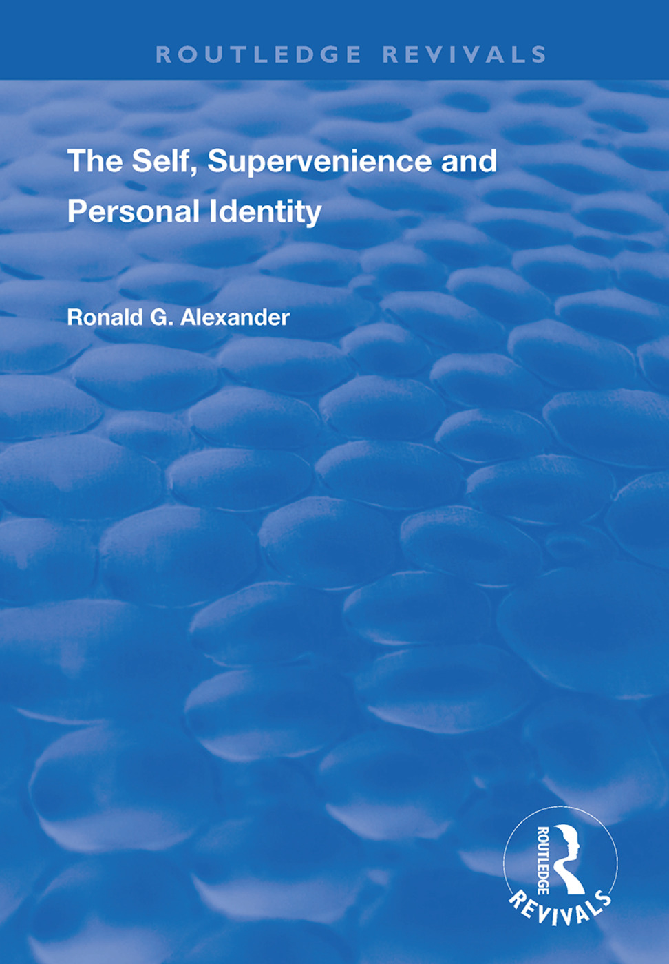 The Self, Supervenience and Personal Identity book cover