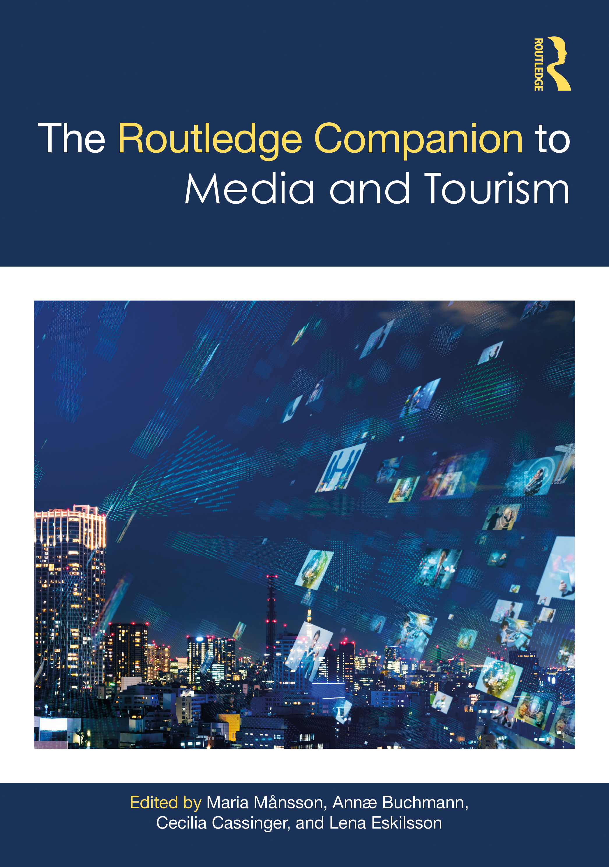 The Routledge Companion to Media and Tourism book cover