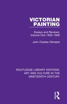 Victorian Painting: Essays and Reviews: Volume One 1832-1848 book cover