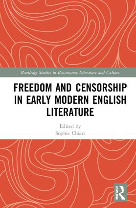Freedom and Censorship in Early Modern English Literature book cover