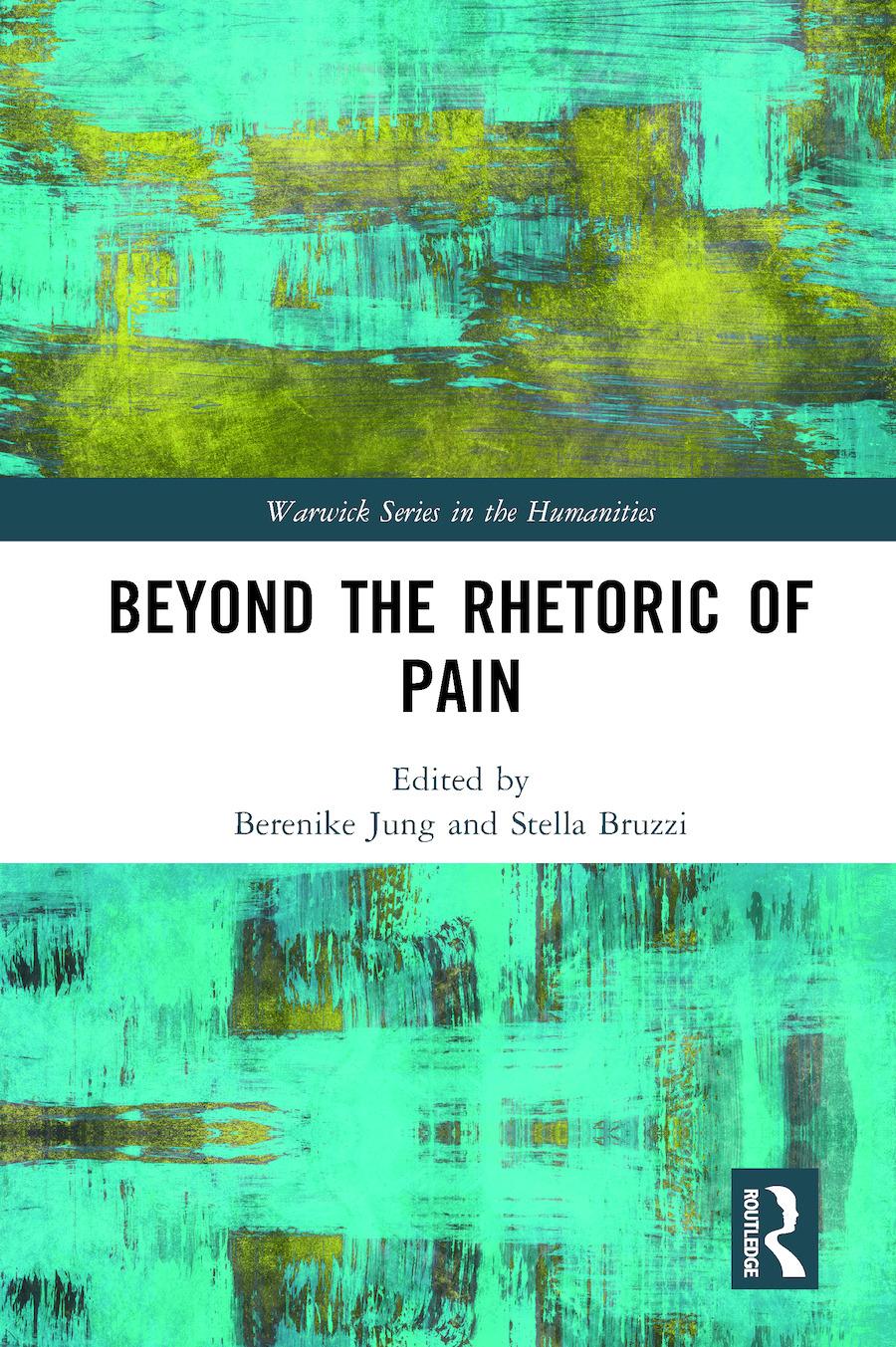 Beyond the Rhetoric of Pain: 1st Edition (Hardback) book cover