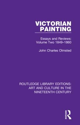 Victorian Painting: Essays and Reviews: Volume Two 1849-1860 book cover