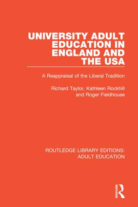 University Adult Education in England and the USA: A Reappraisal of the Liberal Tradition book cover