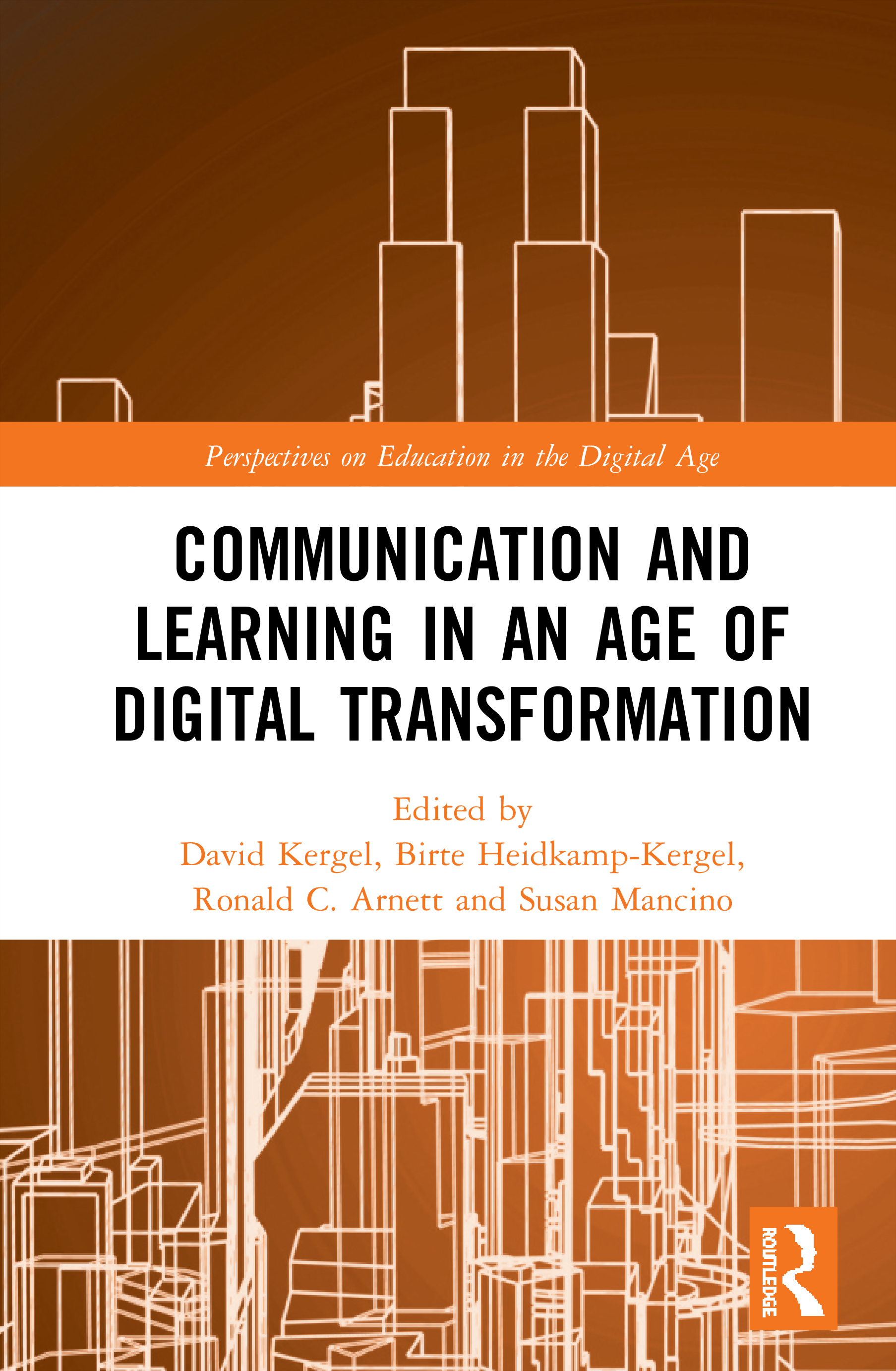 Communication and Learning in an Age of Digital Transformation: 1st Edition (Hardback) book cover