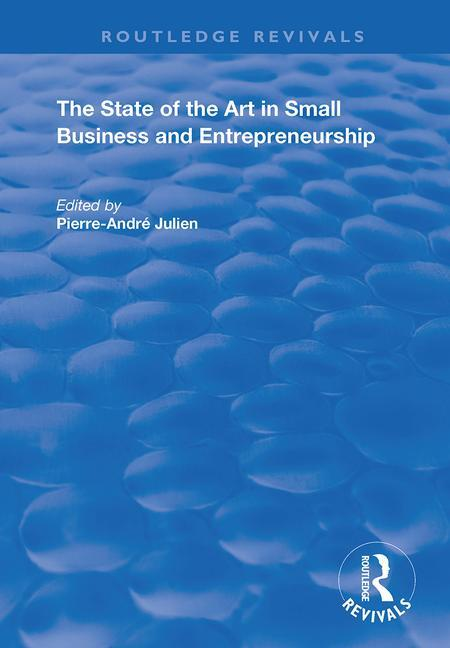 The State of the Art in Small Business and Entrepreneurship: 1st Edition (Paperback) book cover