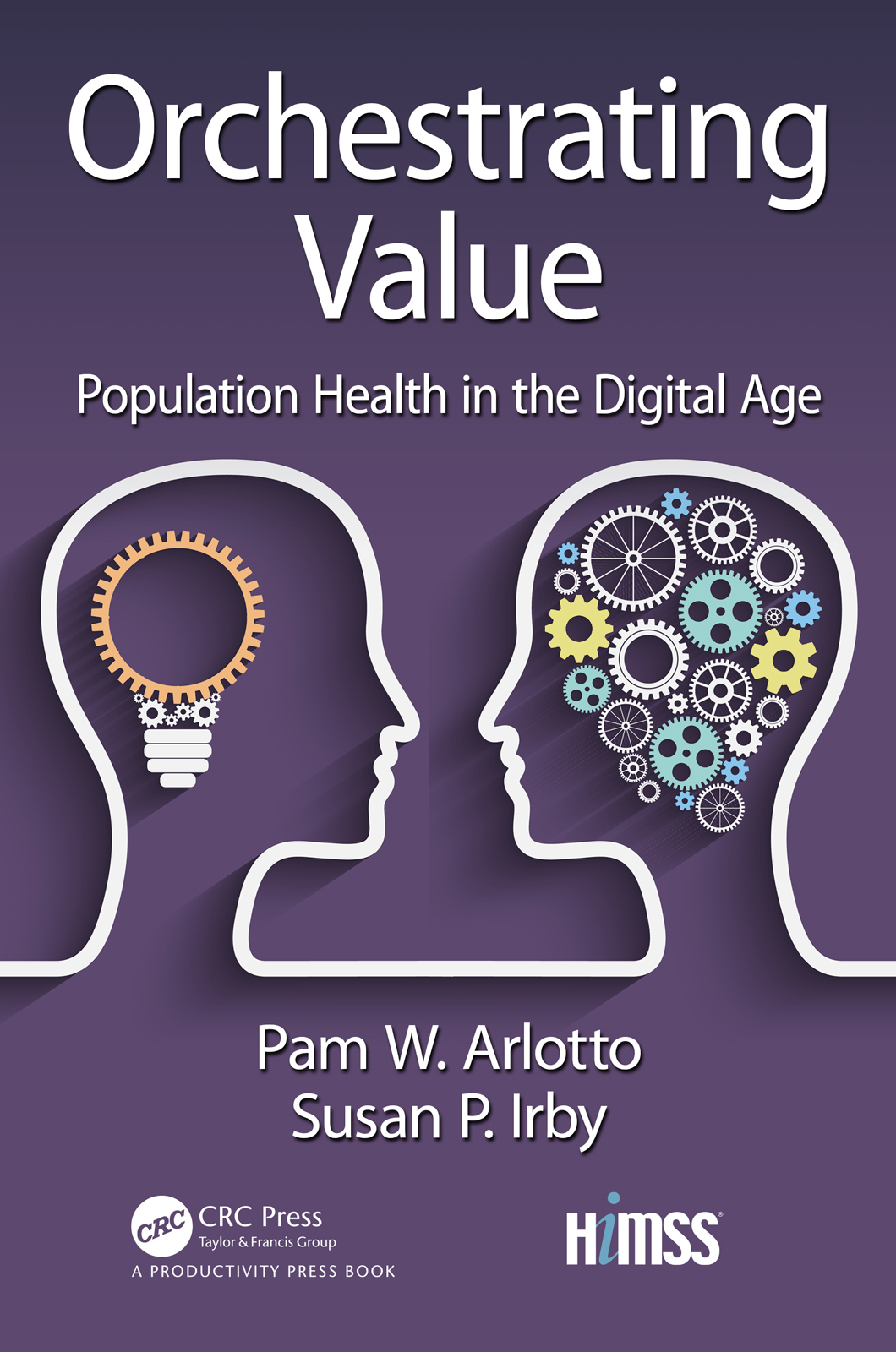 Orchestrating Value: Population Health in the Digital Age book cover