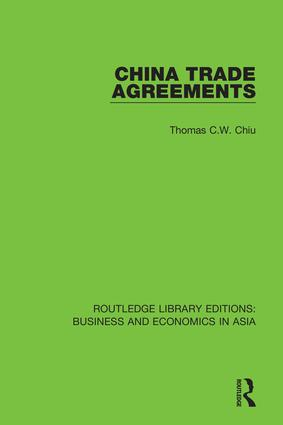 China Trade Agreements: Second Edition, Revised, 1st Edition (Hardback) book cover