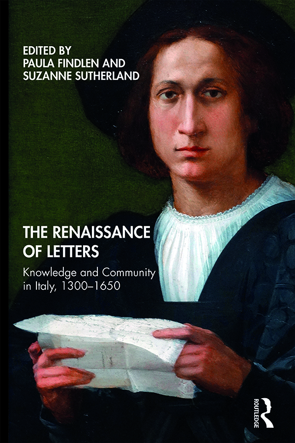 The Renaissance of Letters: Knowledge and Community in Italy, 1300-1650 book cover