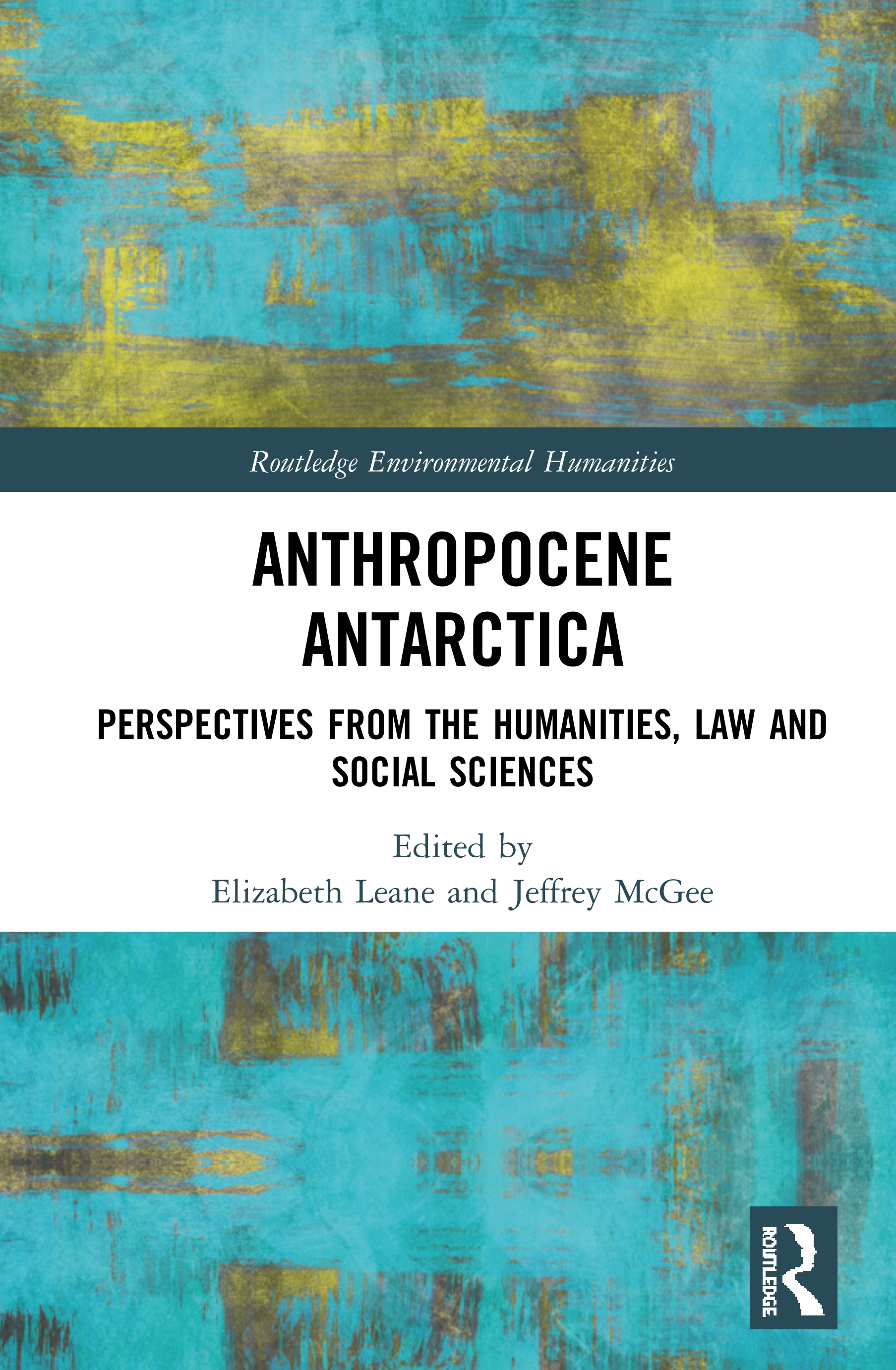 Anthropocene Antarctica: Perspectives from the Humanities, Law and Social Sciences book cover