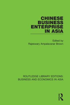 Chinese Business Enterprise in Asia: 1st Edition (Hardback) book cover