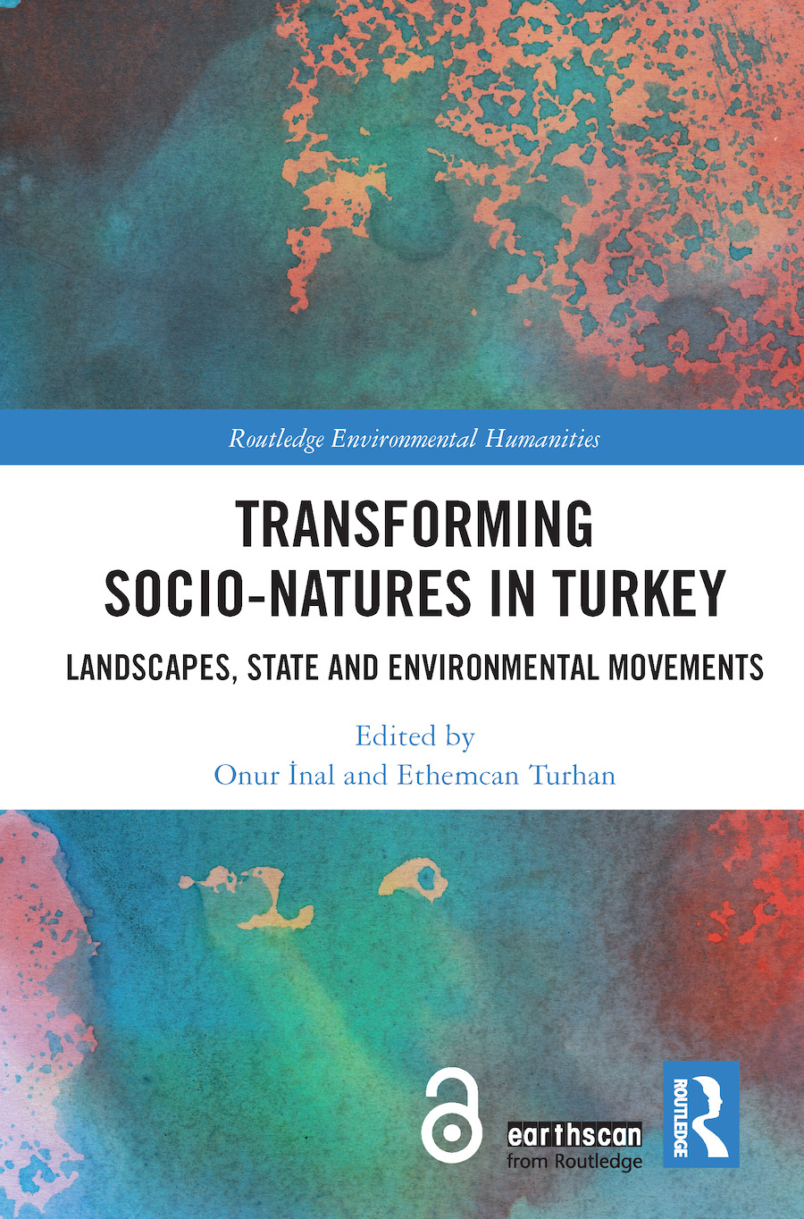 Transforming Socio-Natures in Turkey: Landscapes, State and Environmental Movements book cover