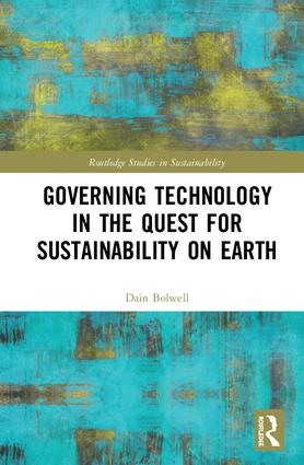 Governing Technology in the Quest for Sustainability on Earth book cover